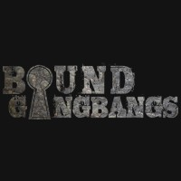 Bound Gangbangs