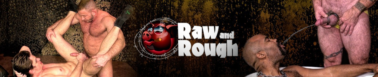 Raw And Rough