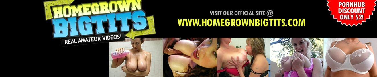 Homegrown Big Tits