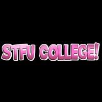 STFU College