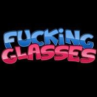 Fucking Glasses