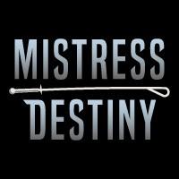 Mistress Destiny