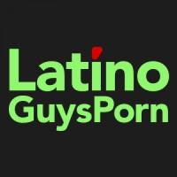 LatinoGuysPorn