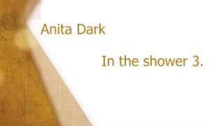 Anita Dark Sensual Shower Hd up