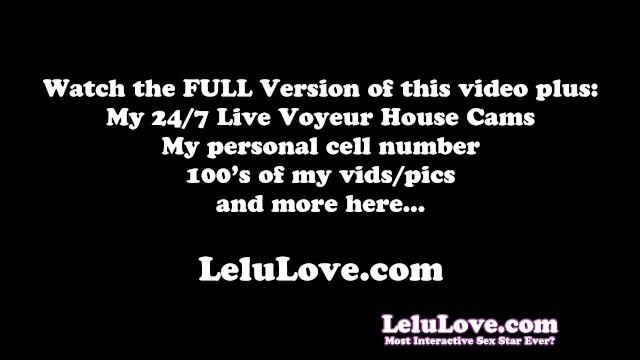 Lelu Love-All Positions POV Cumshot - 16