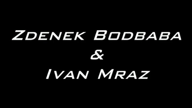 Zdenek Bodbaba & Ivan Mraz - 2