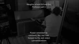 Naughty Schoolgirl Sucks cock and gets spanked by professor
