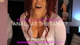 Delicia D'Anjelo In: Anal...At The Table???