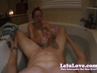 Lelu Love-POV Rubbing And Handjob In Bathtub