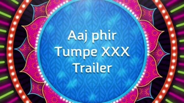 Aaj phir tumpe xxx bollywood porn 7
