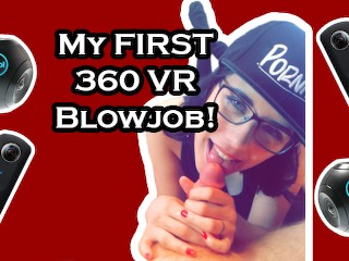 My First 360 VR Blowjob!