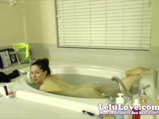 Lelu Love-WEBCAM: Relaxing Bath Then Oiling Up