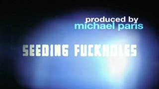 seeding fuckholes - Scene 1 Fuck ass