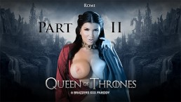 Queen Of Thrones: Part 2 (A XXX Parody)  - Brazzers