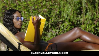 BlackValleyGirls- Flawless Ebony Babe Boned by Obsessed Pool Boy Girl pussy