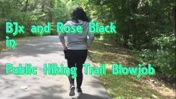 Public Hiking Trail Masturbation and Blowjob BlackxRose92