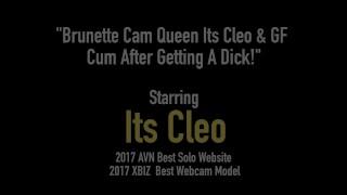 Brunette Cam Queen Its Cleo & GF Cum After Getting A Dick!