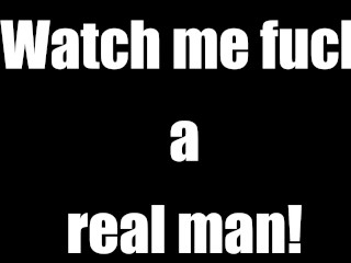 Watch me fuck a real man / AUDIO ONLY CUCKOLD JOI