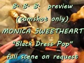 "BBB preview: Monica Sweetheart ""Black Dress Pop"" (cumshot only)"