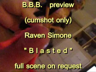 """BBB preview: Raven Simone """"Blasted"""" (cumshot only)"""