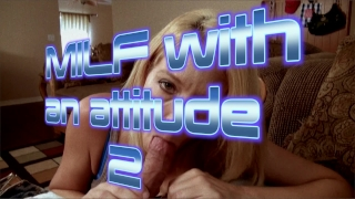 MILF with an attitude, part 2 Blowjob point