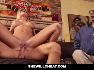 SheWillCheat – Cuckold Husband Watches Wifes Pussy Get Destroyed