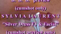 "BBB preview: Sylvia Laurent ""Silver Dress FJ & facial"" (cumshot only)"