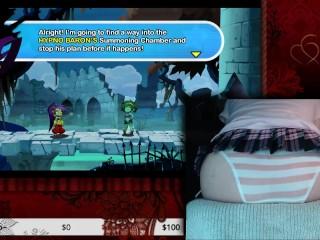 Sweet Cheeks Plays Shantae Half Genie Hero [Hard Difficulty] (Part 4)