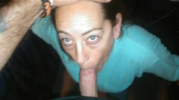 My whore wife sucks my cock until I cum in her mouth.