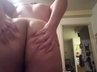 Playing with my big ass