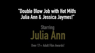 Double Blow Job with Hot Milfs Julia Ann & Jessica Jaymes! Mexican doggystyle