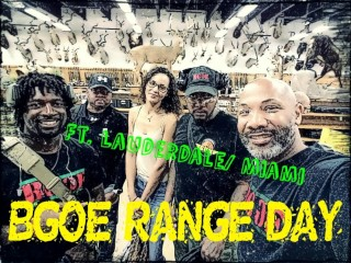 BGOE RANGE DAY FT. LAUDERDALE-MIAMI