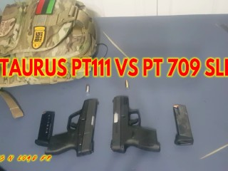 TAURUS PT111 VS TAURUS PT 709 SLIM