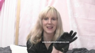 Blonde milf puts on leather gloves to make you into her kinky fetish slave