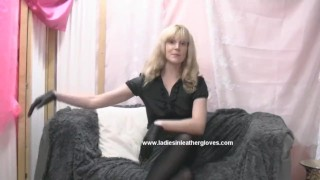 You into kinky slave to her make milf fetish gloves on leather blonde puts high nylon
