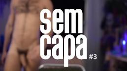 SEM CAPA #3 | HIV NÃO É DOENÇA