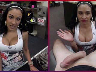 XXXPAWN - Big Tits Latina Needs Cash Now, Sucks and Fucks To Get It
