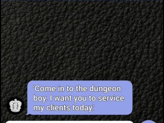 Submissive boy sexting Mistress for bi dungeon session
