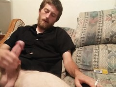 A cig while I play with my dick