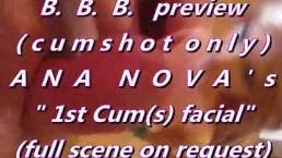 "B.B.B. preview: Ana Nova's ""1st cum(s)"" (cumshots only)"