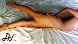 Hands free orgasm - I am masturbating with my legs ~DirtyFamily~