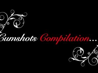 Cumshots Compilation....