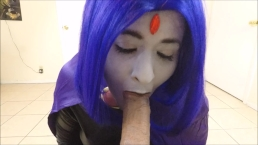 Raven Sucks On A Juicy Cock ( Teen Titans Cosplay )
