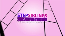 StepSiblingsCaught - Slutty Step Sister Wont Stop Till I Cum S7:E7