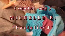 """B.B.B. preview: Michelle B. """"Facialized"""" (cumshot only with SloMo)"""