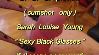 """B.B.B. preview: Sarah Louise Young (SLY) """"Sexy Black Glasses"""" with SloMo cu"""
