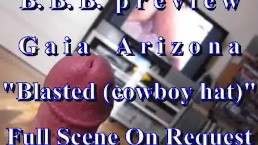 BBB preview: AZ (Gaia Arizona) Blasted (cowboy hat) with Slo-Mo)