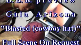 BBB preview: AZ (Gaia Arizona) Blasted (cowboy hat) AVI no Slow-motion