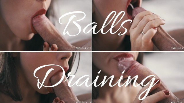 SHE CANT STOPS DRAINING MY BALLS