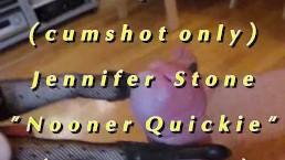 "B.B.B. preview: Jennifer Stone ""Nooner Quickie"" WMV with SloMo cumshot only"
